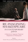Re-imagining Shakespeare in Contemporary Japan: A Selection of Japanese Theatrical Adaptations of Shakespeare Cover Image