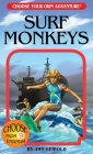 Surf Monkeys (Choose Your Own Adventures - Revised) Cover Image