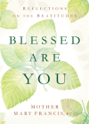 Blessed Are You: Reflections on the Beatitudes Cover Image