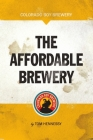 The Affordable Brewery Cover Image