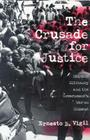 The Crusade for Justice: Chicano Militancy and the Government's War on Dissent Cover Image