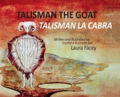 Talisman the Goat / Talisman la Cabra - (Bilingual) Cover Image