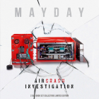 Mayday: Air Crash Investigation Cover Image