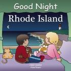 Good Night Rhode Island (Good Night (Our World of Books)) Cover Image