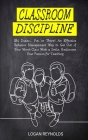 Classroom Discipline: Ehi Dudes... Put 'er There! An Effective Behavior Management Way to Get Out of Your Worst Class With a Smile. Rediscov Cover Image