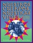 Nuestros Cuerpos, Nuestras Vidas: La guía definitiva para la salud de la mujer latina Cover Image