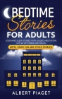Bedtime Stories for Adults: Soothing Sleep Stories with Guided Meditation. Let Go of Stress and Relax. Hotel Room Fun and other stories! Cover Image