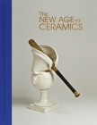 The New Age of Ceramics Cover Image