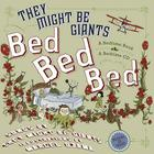 Bed, Bed, Bed Cover Image
