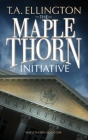 The Maplethorn Initiative Cover Image