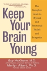 Keep Your Brain Young: The Complete Guide to Physical and Emotional Health and Longevity Cover Image