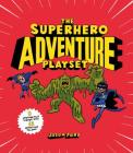 The Superhero Adventure Playset Cover Image