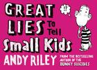 Great Lies to Tell Small Kids Cover Image