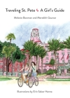Traveling St. Pete: A Girl's Guide Cover Image
