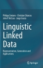 Linguistic Linked Data: Representation, Generation and Applications Cover Image