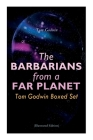 The Barbarians from a Far Planet: Tom Godwin Boxed Set (Illustrated Edition): For The Cold Equations, Space Prison, The Nothing Equation, The Barbaria Cover Image