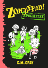Zombiefied! Apocalypse Cover Image