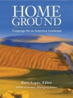 Home Ground: Language for an American Landscape Cover Image