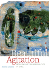Beautiful Agitation: Modern Painting and Politics in Syria Cover Image