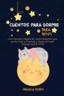 Cuentos para dormir para niños: Una Colección Completa de Cuentos Relajantes para que los Niños se Duerman y Tengan un Sueño Profundo toda la Noche Cover Image