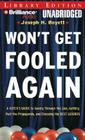 Won't Get Fooled Again: A Voter's Guide to Seeing Through the Lies, Getting Past the Propaganda, and Choosing the Best Leaders Cover Image