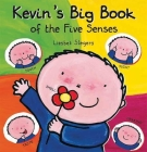 Kevin's Big Book of the Five Senses Cover Image