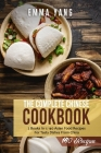 The Complete Chinese Cookbook: 2 Books In 1: 140 Asian Food Recipes For Tasty Dishes From China Cover Image