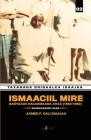 Ismaaciil Mire: Gabyaagii Halgamaaga Ahaa (1856-1952) Cover Image