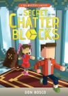 The Secret of The Chatter Blocks: A Toy Mystery Gamebook Cover Image