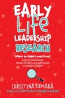 Early Life Leadership Research: Where Do Leaders Come From? Cover Image