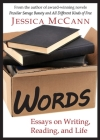 Words: Essays on Writing, Reading, and Life Cover Image