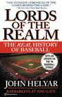 The Lords of the Realm: The Real History of Baseball Cover Image