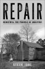 Repair: Redeeming the Promise of Abolition Cover Image