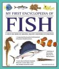 My First Encyclopedia of Fish: A Great Big Book of Amazing Aquatic Creatures to Discover Cover Image
