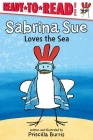 Sabrina Sue Loves the Sea: Ready-to-Read Level 1 Cover Image