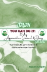 You Can Do It: 30-Day Appreciation Journal and Diary For Kids (Italian) Cover Image