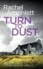 Turn to Dust: A Detective Kay Hunter mystery Cover Image