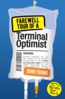 Farewell Tour of a Terminal Optimist (Kelpiesedge) Cover Image