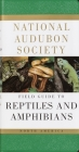 National Audubon Society Field Guide to North American Reptiles and Amphibians Cover Image