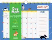 Dog Mom 17-Month Wall Calendar 2021 Cover Image