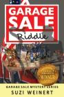 Garage Sale Riddle (Garage Sale Mystery #3) Cover Image