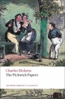The Pickwick Papers (Oxford World's Classics) Cover Image