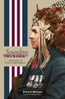 Sounding Thunder: The Stories of Francis Pegahmagabow (Critical Studies in Native History #19) Cover Image