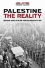 Palestine: The Reality: The Inside Story of the Balfour Declaration 1917-1938 Cover Image