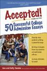 Accepted! 50 Successful College Admission Essays Cover Image