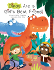 Dinos Are a Girl's Best Friend Cover Image