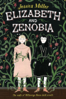 Elizabeth and Zenobia Cover Image