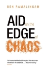 Aid on the Edge of Chaos: Rethinking International Cooperation in a Complex World Cover Image