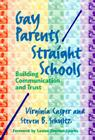 Gay Parents/Straight Schools: Building Communication and Trust Cover Image