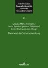 Mehrwert Der Selbstverwaltung (Schriften Zur Gesundheitspolitik Und Zum Gesundheitsrecht #24) Cover Image